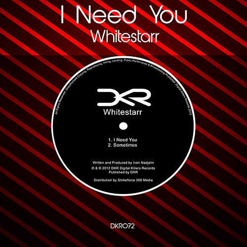 I Need You EP by Whitestarr