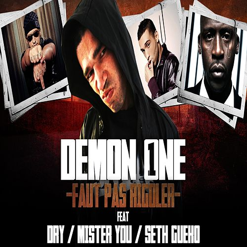 Faut pas rigoler (Dry, Seth Gueko, Mister You) von Demon One