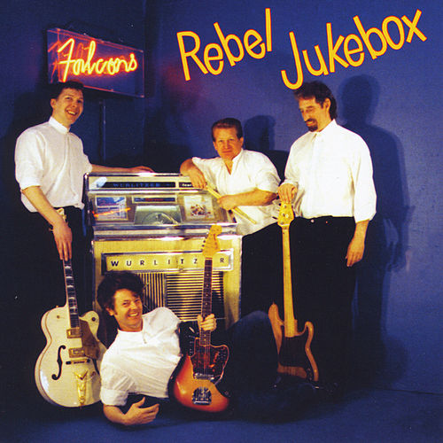 Rebel Jukebox de The Falcons