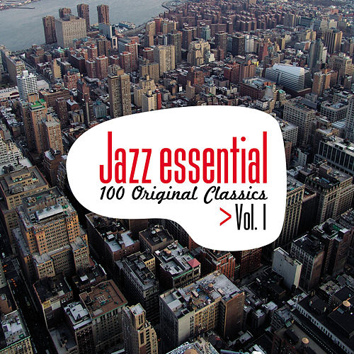 Jazz Essential - 100 Original Classics, Vol.1 de Various Artists