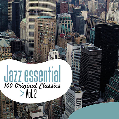 Jazz Essential - 100 Original Classics, Vol.2 de Various Artists