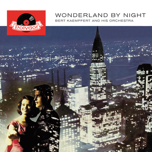 Wonderland By Night (Remastered) de Bert Kaempfert