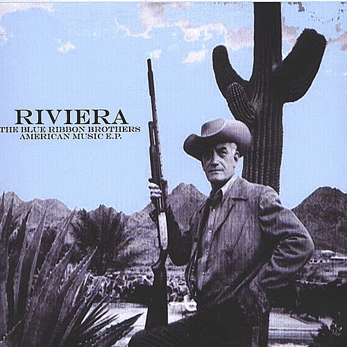Blue Ribbon Brothers: American Music EP by Riviera