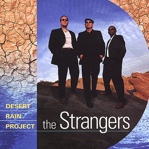 Desert Rain Project de The Strangers