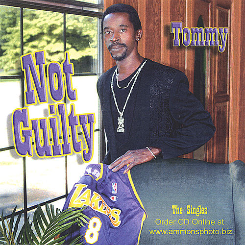 Not Guilty von Tommy