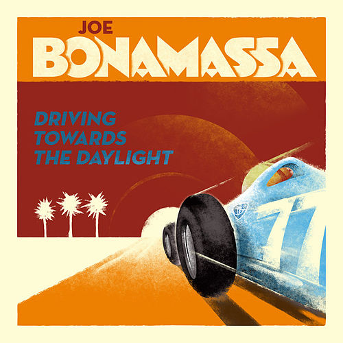 Driving Towards The Daylight von Joe Bonamassa