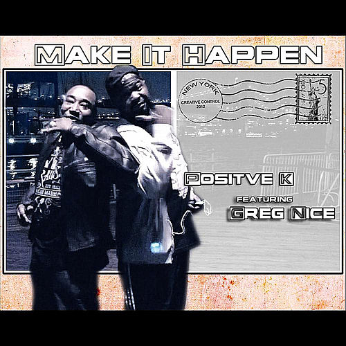 Make It Happen von Positive K