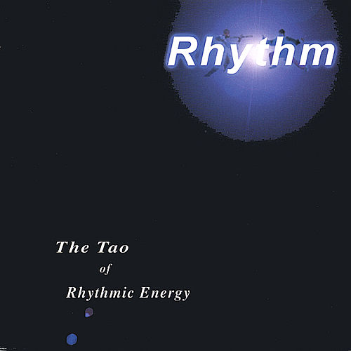 The Tao Of Rhythmic Energy de The Rhythm