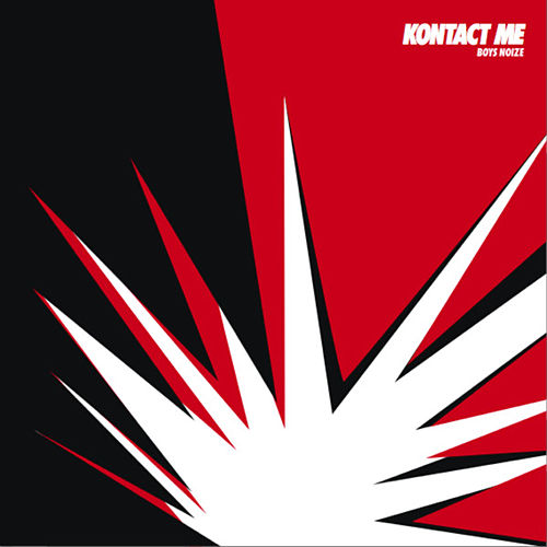 Kontact Me Remixes de Boys Noize