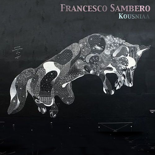 Kousniaa  EP by Francesco Sambero