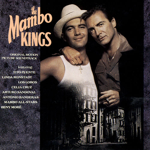 The Mambo Kings Original Motion Picture Soundtrack de Mambo Kings Soundtrack