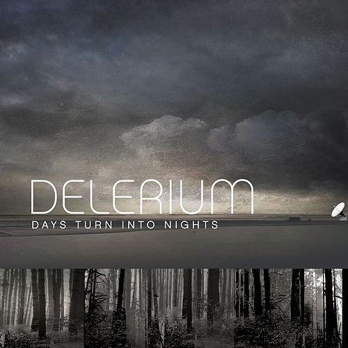 Days Turn Into Nights (Remixes feat. Michael Logen) by Delerium