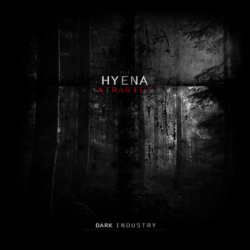Atrabile by Hyena