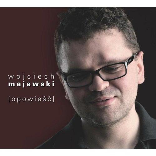 Opowiesc von Wojciech Majewski