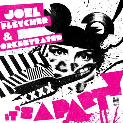 It's a Party von Joel Fletcher