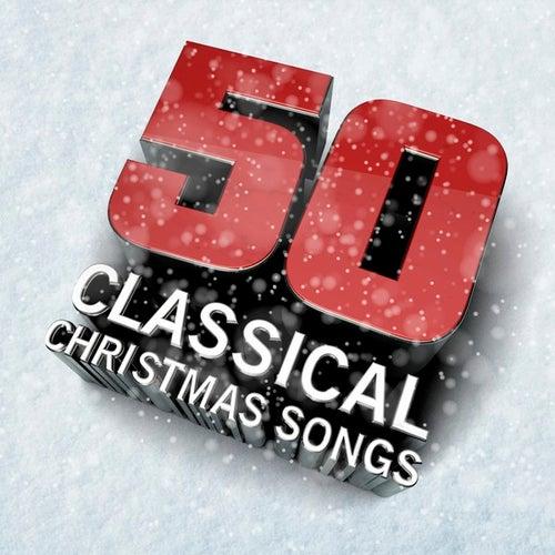50 Classical Christmas Songs de Various Artists