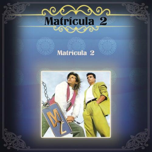 Matrícula 2 de Matricula 2