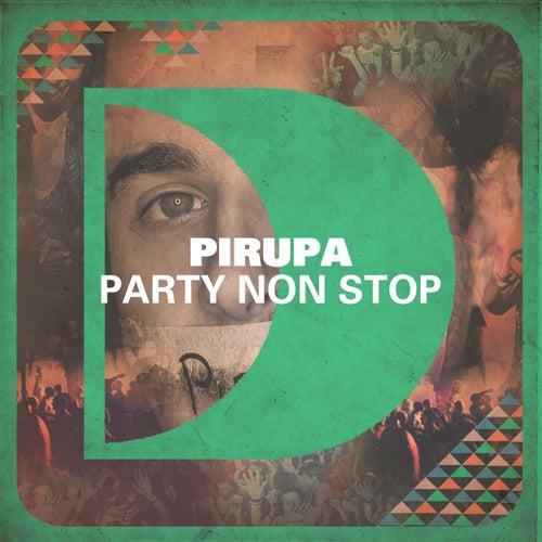 Party Non Stop von Pirupa