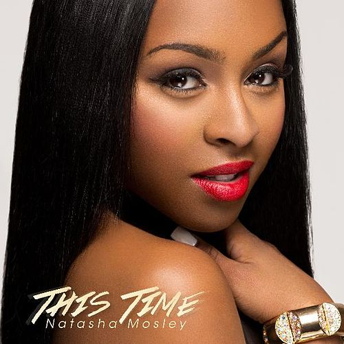 This Time by Natasha Mosley