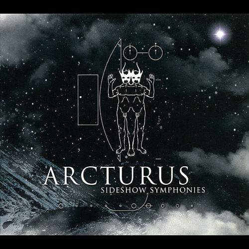 Sideshow Symphonies by Arcturus