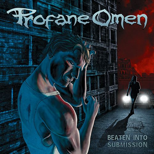 Beaten into Submission by Profane Omen