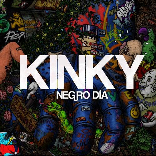 Negro Día (feat. Mala Rodríguez) - Single de Kinky
