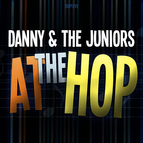 At the Hop - Twistin' All Night Long von Danny and the Juniors