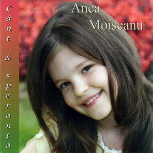 Cant de speranta de Anca Moiseanu