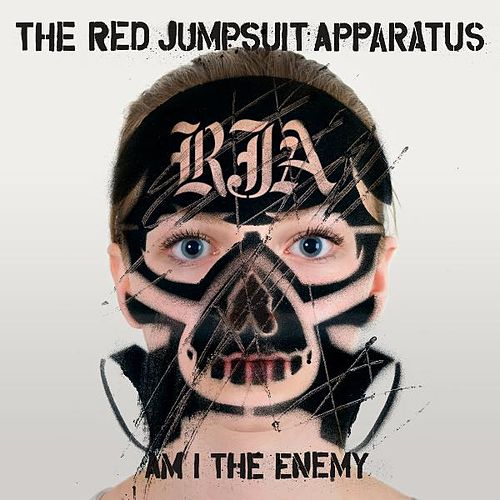 Am I the Enemy von The Red Jumpsuit Apparatus