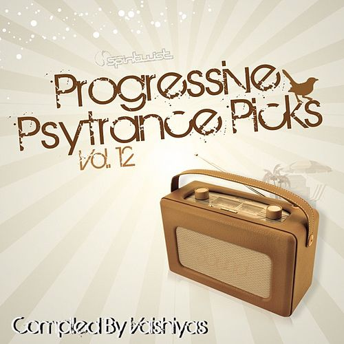 Progressive Psy Trance Picks Vol.12 by Various Artists