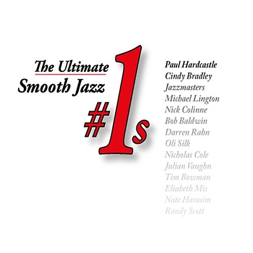 The Ultimate Smooth Jazz #1s de Various Artists