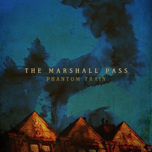 Phantom Train de The Marshall Pass