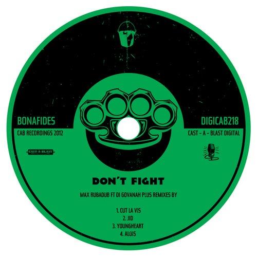Don't Fight von Max Rubadub
