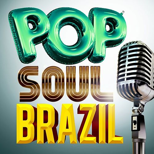Pop Soul Brazil de Various Artists