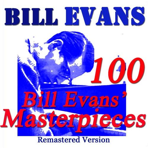 100 Bill Evans' Masterpieces (Remastered Version) by Bill Evans