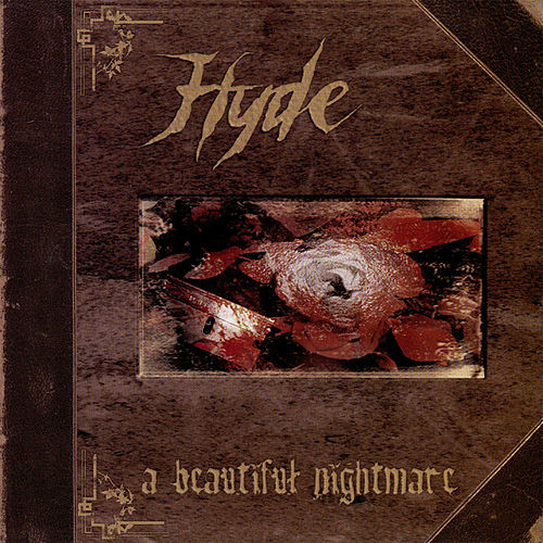 A Beautiful Nightmare by HYDE