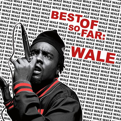 Best of So War by Wale