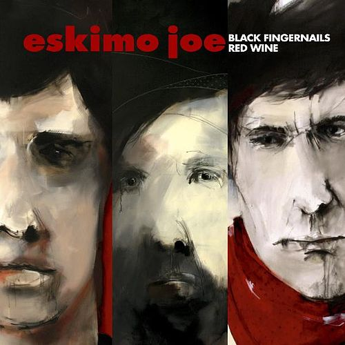 Black Fingernails, Red Wine von Eskimo Joe