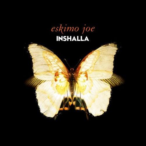 Inshalla by Eskimo Joe