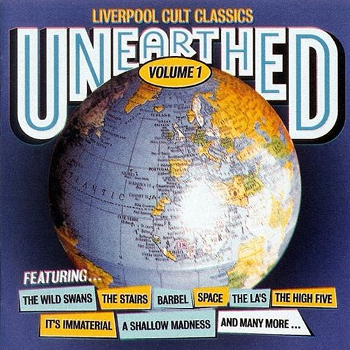 Unearthed Liverpool Cult Classics Volume 1 by Various Artists