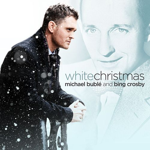 White Christmas (feat. Bing Crosby) by Michael Bublé