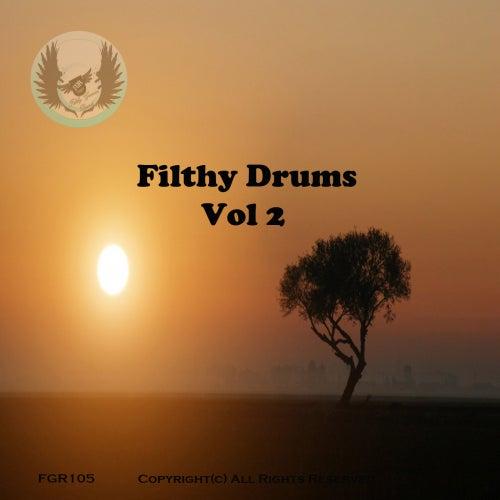 Filthy Drums Vol 2 - EP de Various Artists