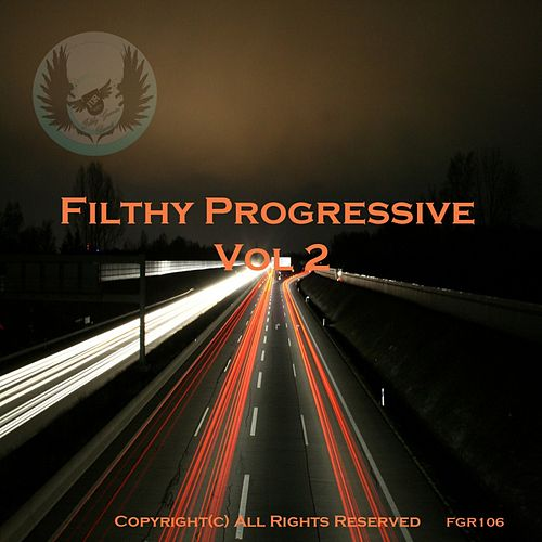 Filthy Progressive Vol 2 - EP de Various Artists