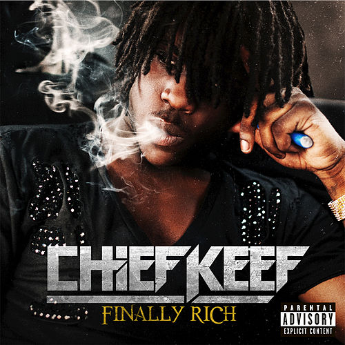 Finally Rich by Chief Keef