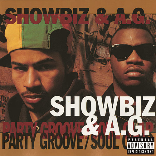 Party Groove/Soul Clap von Showbiz & A.G.