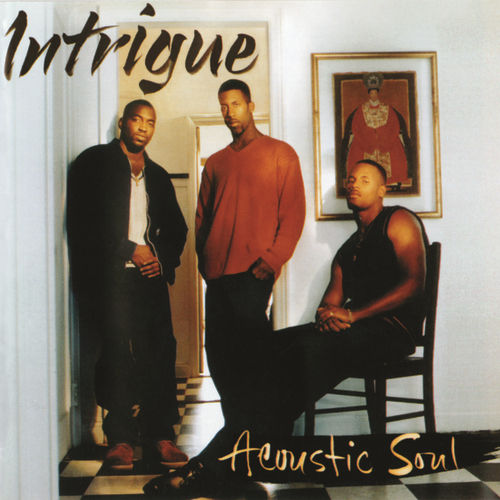 Acoustic Soul von Intrigue