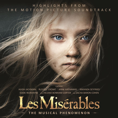 Les Misérables: Highlights From The Motion Picture Soundtrack de Various Artists