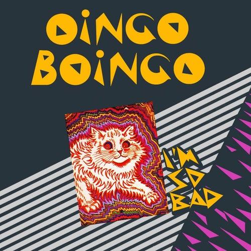 I'm So Bad von Oingo Boingo