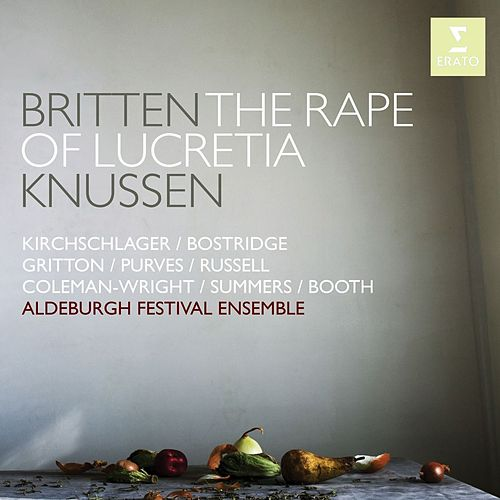 Britten: The Rape of Lucretia by Various Artists