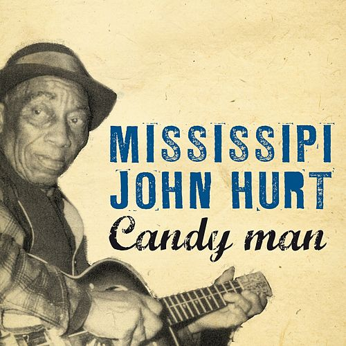 Candy Man de Mississippi John Hurt